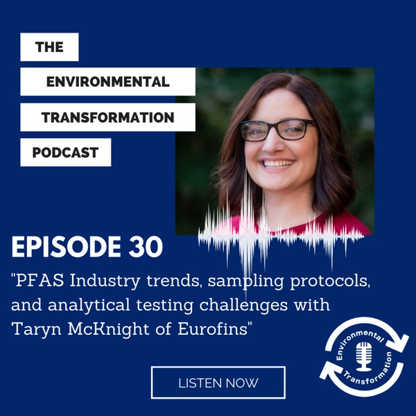 PFAS industry trends, sampling protocols, and analytical testing challenges with Taryn McKnight of Eurofins. Image