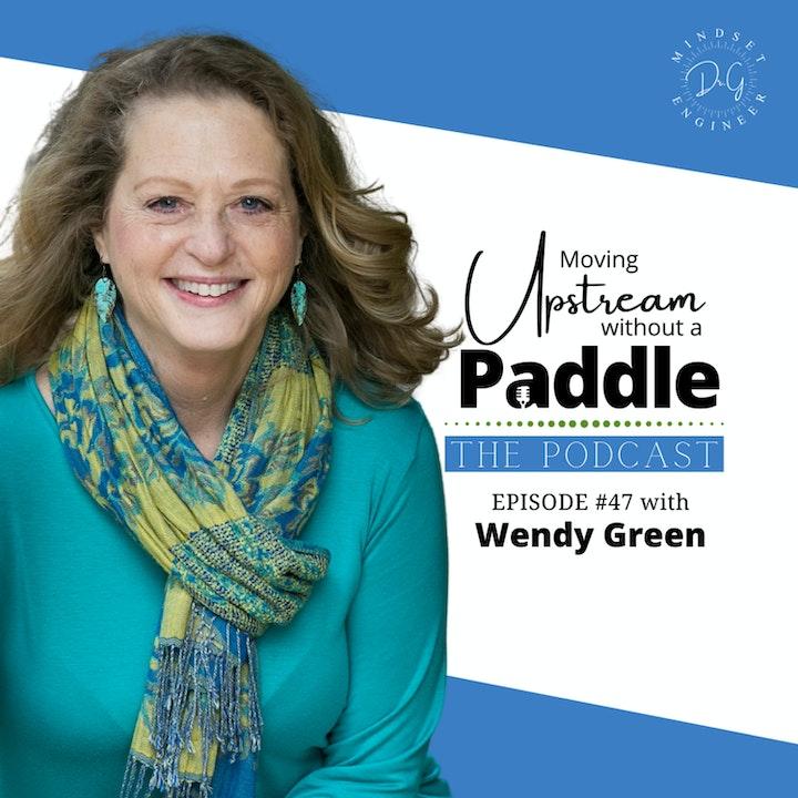 It's OK To Feel Bad... Don't Wallow In It - Wendy Green