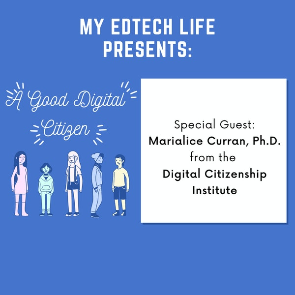 Episode 10: A Good Digital Citizen-Marialice Curran Ph.D Image