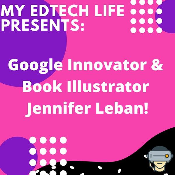 Episode 19: Google Innovator & Book Illustrator Jennifer Leban Image