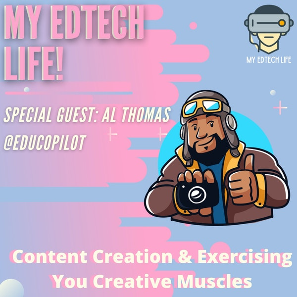 Episode 20: Content Creation & Exercising Your Creative Muscles with Al Thomas Image