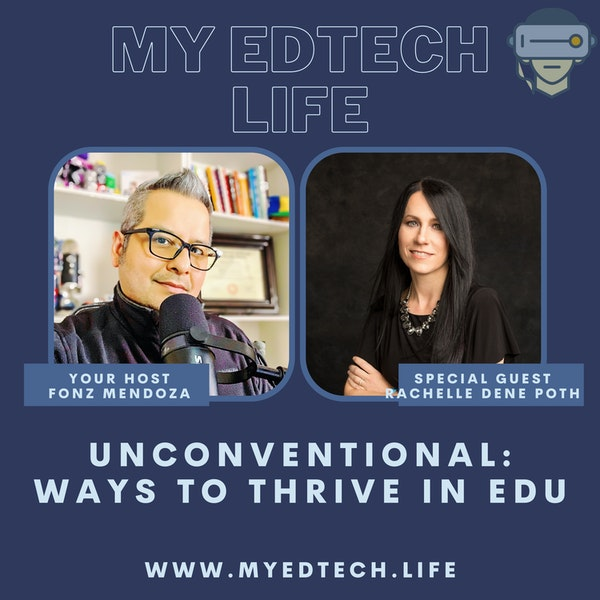 Episode 39: Unconventional: Ways to Thrive in EDU Image
