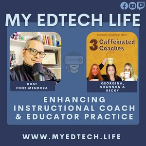 Episode 43: Enchancing Instructional Coach & Educator Practice