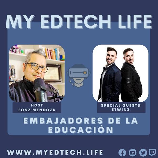 Episode 46: ETwinz Embajadores de la Educación Image