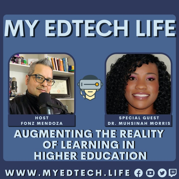 Episode 86: Augmenting The Reality of Learning in Higher Education Image