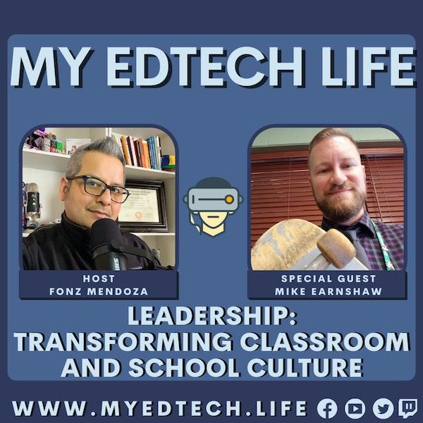 Episode 88: Leadership: Transform Classroom Culture and School Culture Image