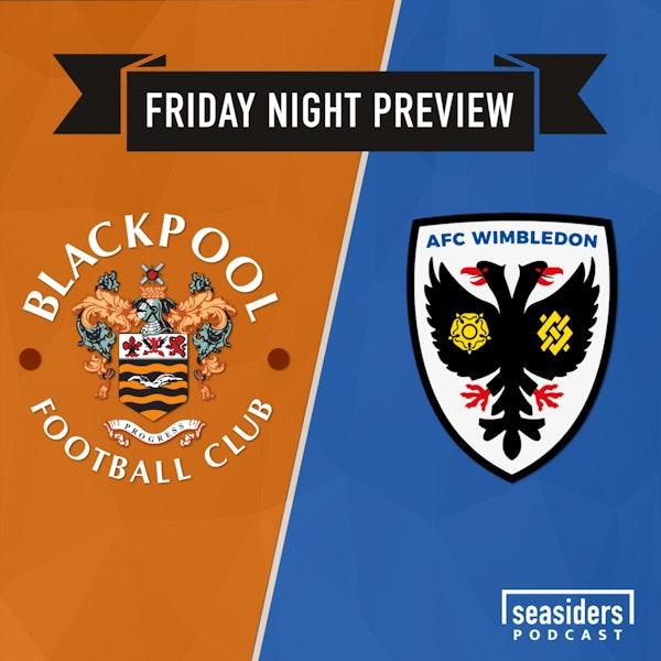 Preview : Blackpool v AFC Wimbledon