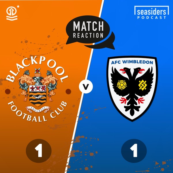 "Blackpool 1 - Wimbledon 1 : ""Wombled"""