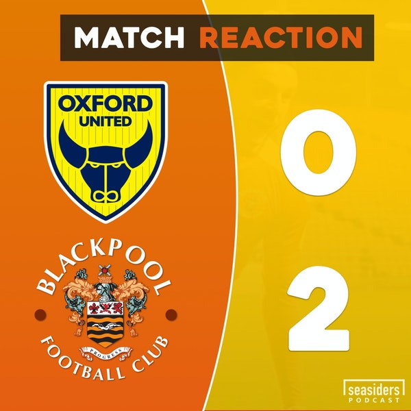 "Oxford United 0 - Blackpool 2 : ""Oxford Jabbed"""
