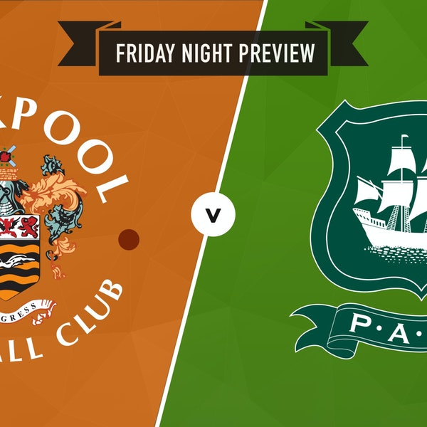 Preview : Blackpool v Plymouth Argyle