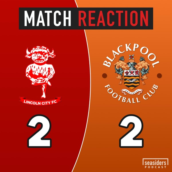 "Lincoln 2 - Blackpool 2 : ""Red missed"""