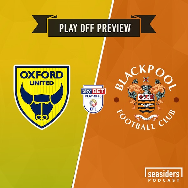 Play off preview : Oxford United (a)