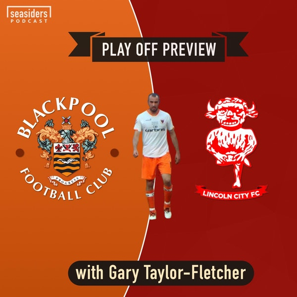 Blackpool v Lincoln City : L1 Play-off Final : Preview Image