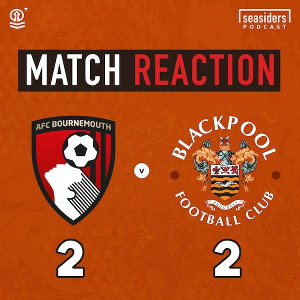 Bournemouth 2 - Blackpool 2 : Match Reaction Image