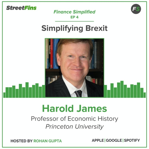 EP 4 — Simplifying Brexit with Harold James of Princeton Image