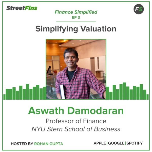 EP 3 — Simplifying Valuation with Aswath Damodaran of NYU Stern Image