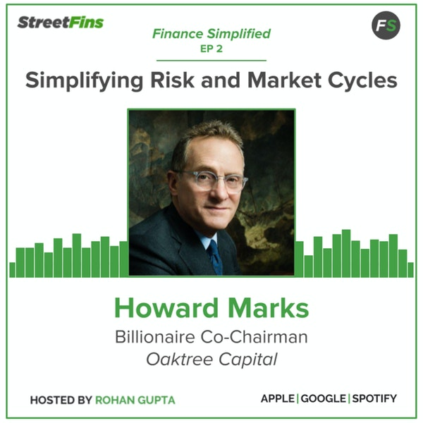 EP 2 – Simplifying Risk and Market Cycles with Howard Marks of Oaktree Capital Image