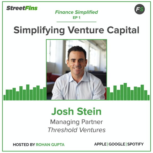 EP 1 – Simplifying Venture Capital with Josh Stein of Threshold Ventures Image