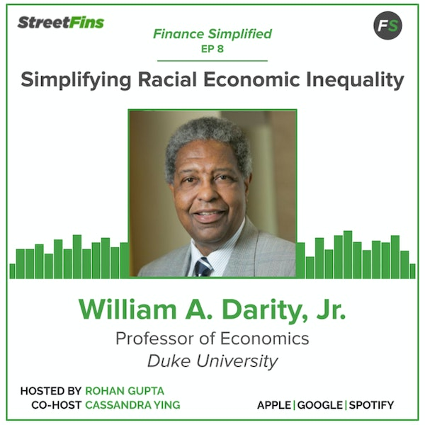"EP 8 — Simplifying Racial Economic Inequality With William ""Sandy"" Darity Jr. Of Duke University Image"