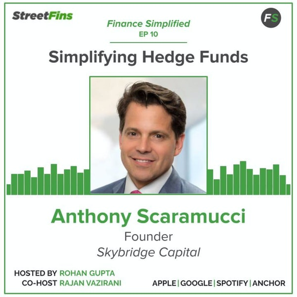 EP 10 — Simplifying Hedge Funds with Anthony Scaramucci of Skybridge Capital Image