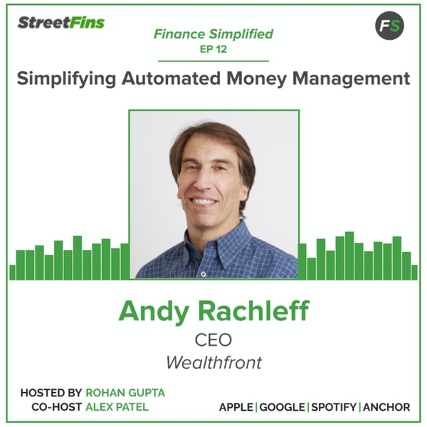 EP 12 — Simplifying Automated Money Management with Andy Rachleff of Wealthfront Image