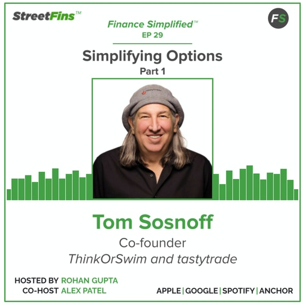 EP 29 — Simplifying Options Part 1 with Tom Sosnoff of tastytrade Image