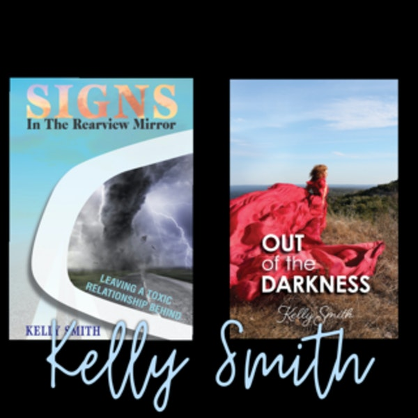 Signs in the Rearview Mirror/Out of the Darkness~Kelly Smith
