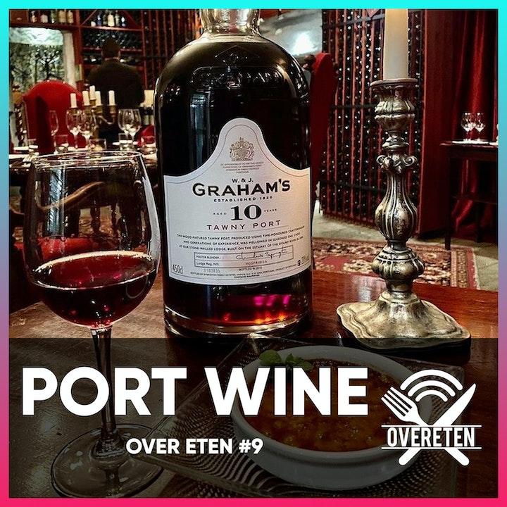 Port wijn met Filipe Pinto Da Silva - Over eten #9 (English Spoken)