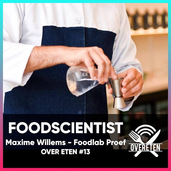 Foodscientist Maxime Willems - Over eten #13