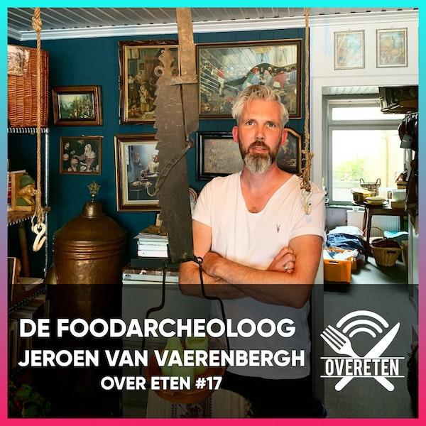 De Foodarcheoloog - Over eten #17 Image