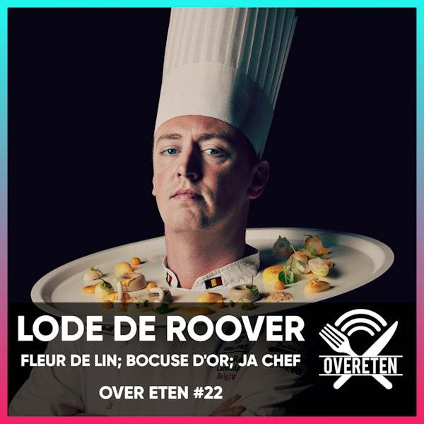 Ja Chef: Lode De Roover, Fleur De Lin; Bocuse D'Or - Over eten #22 Image