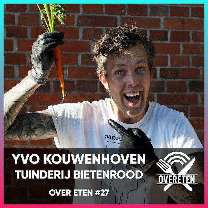 Yvo Kouwenhoven, Tuinderij Bietenrood - Over eten #27