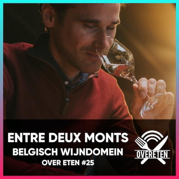 Wijndomein Entre Deux Monts - Over eten #25 (English spoken) Image