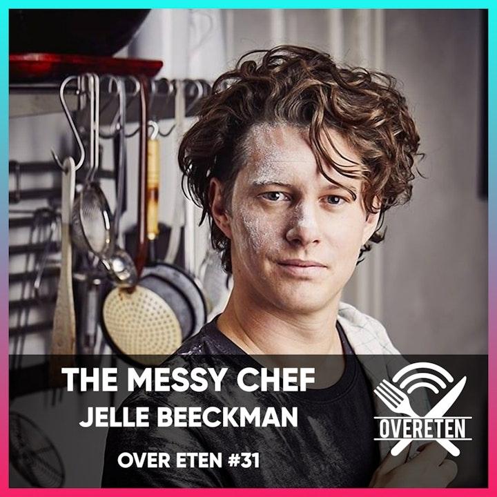 The Messy Chef Jelle Beeckman - Over eten #31