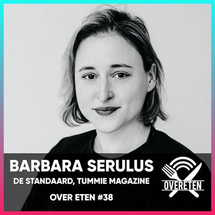 Barbara Serulus - Over eten #38