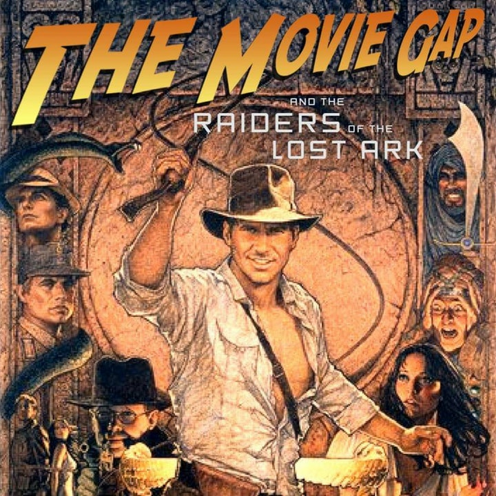 Why Did It Have To Be Snakes: Raiders of the Lost Ark
