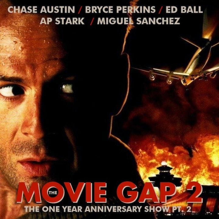 The Movie Gap Anniversary: Die Hard 2: Die Harder pt 2