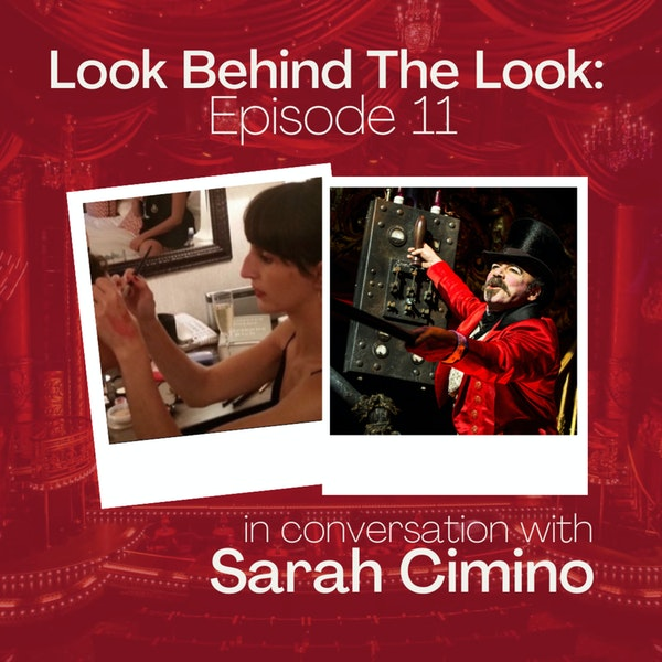 Episode 11: Sarah Cimino | Moulin Rouge! The Musical Image