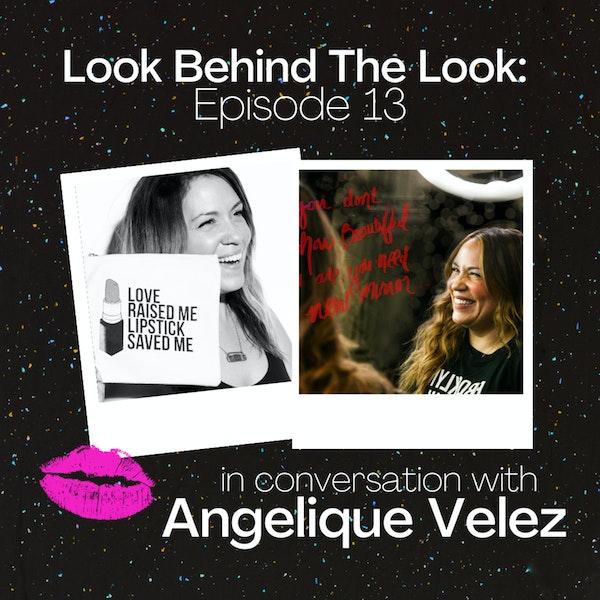 Episode 13: Angelique Vélez | Breakups to Makeup + Hey Glowfriend Image