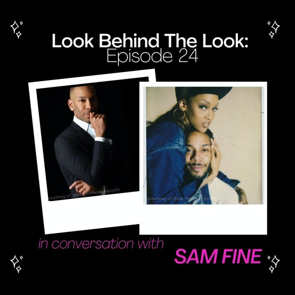 Episode 24: Sam Fine | A Fine Conversation With The Legendary Master of Makeup Image