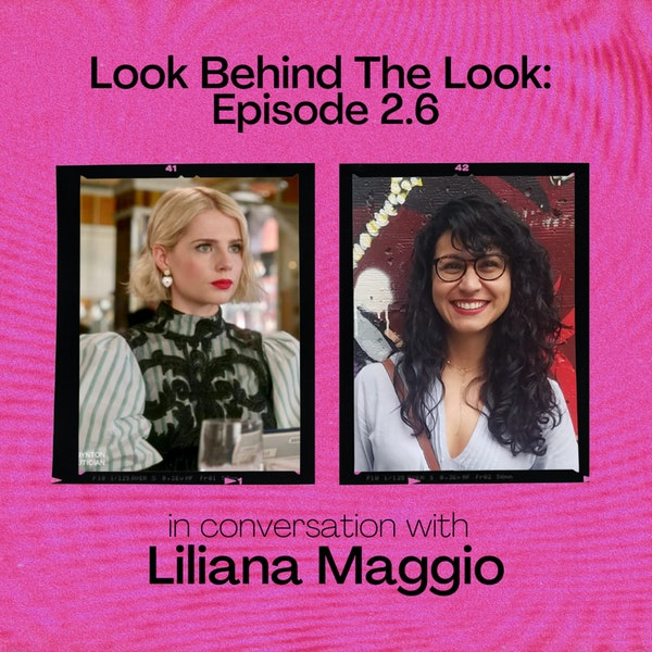 Episode 6 | Season 2: Hair Designer and Emmy Nominee Liliana Maggio Talks The Politician
