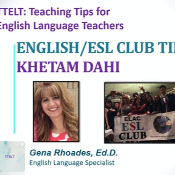 11.0 ESL Clubs with Khetam Dahi