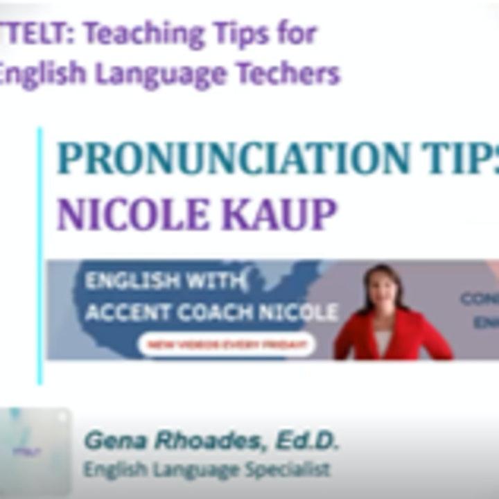 3.0 Pronunciation Tips with Nicole Kaup