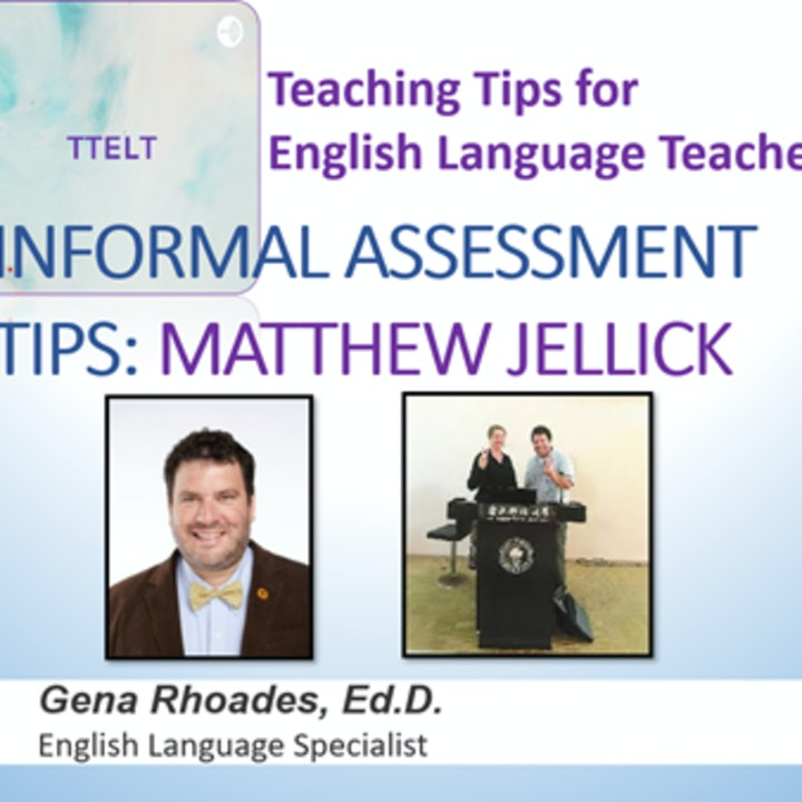 18.0 Informal Assessment with Matthew Jellick