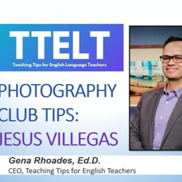 25.0 Photography Club Tips with Jesus Villegas