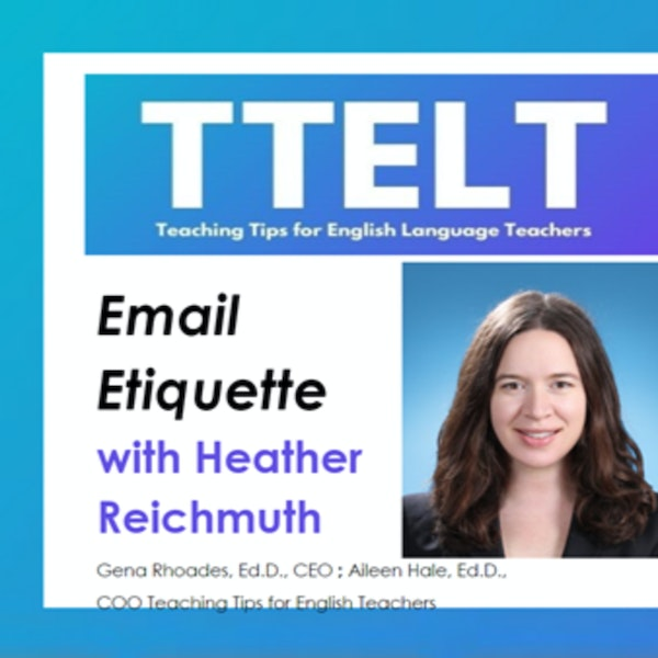 30.0 Email Etiquette with Heather Reichmuth