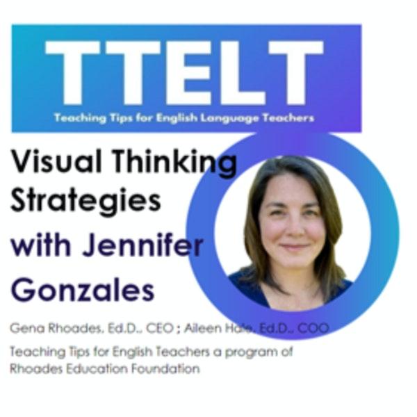 34.0 Visual Thinking Strategies with Jennifer Gonzales