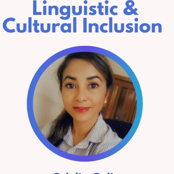 38.0 Linguistic & Cultural Inclusion with Odelia Caliz