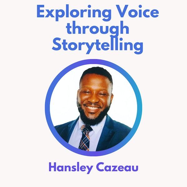 49.0 Exploring Voice Through Storytelling