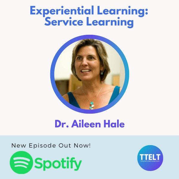 S2 4.0 Service Learning with Dr. Aileen Hale